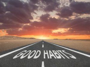 "A road sign that says, ""Good Habits"""